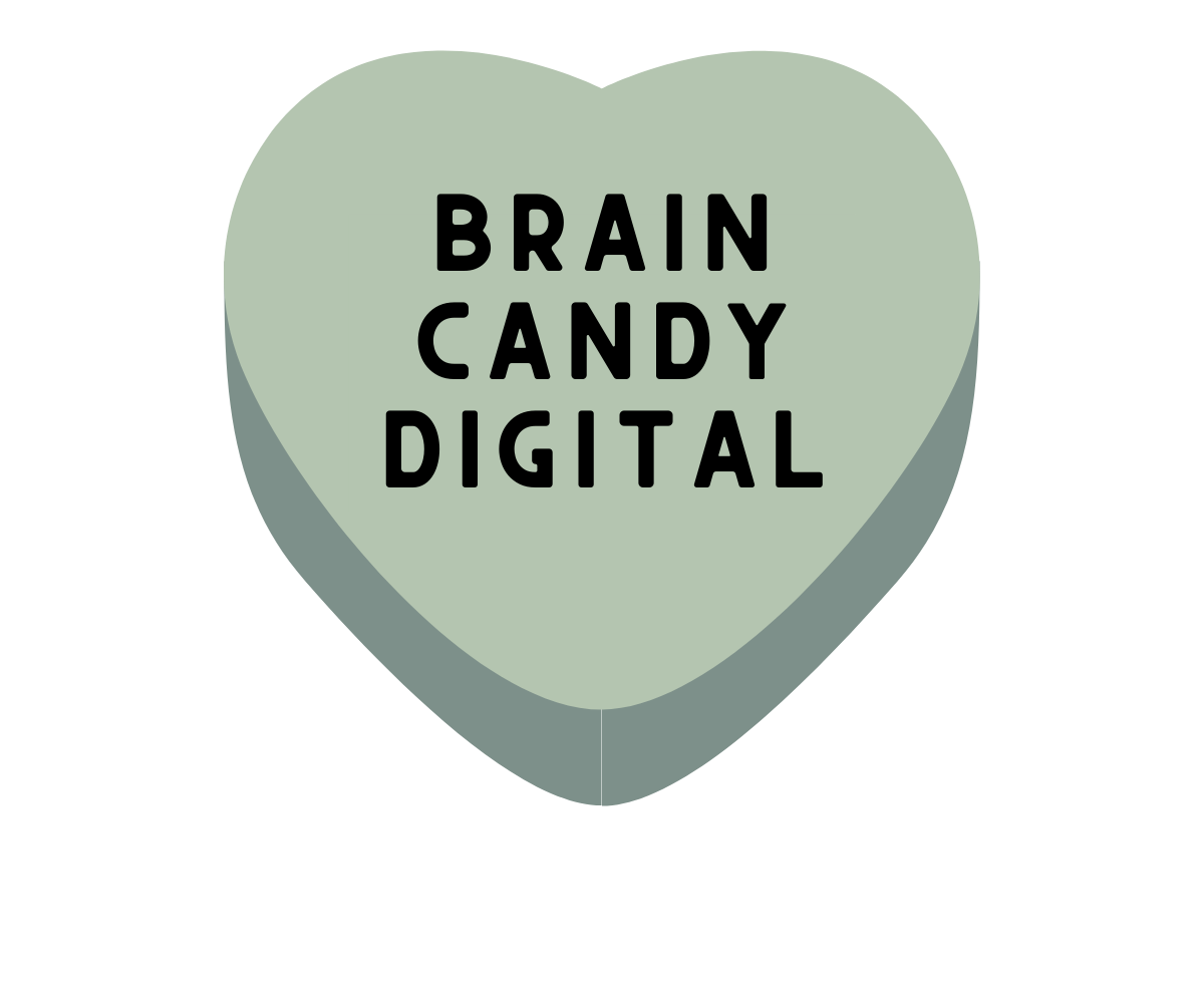 Brain Candy Digital